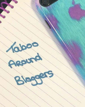 Taboo Around Bloggers?